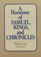 Harmonía de Samuel, Crónicas y Reyes